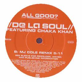 De La Soul Ft Chaka Khan - All Good (Remix)