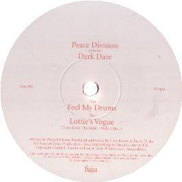 Peace Division - Dark Daze (Feel My Drums)