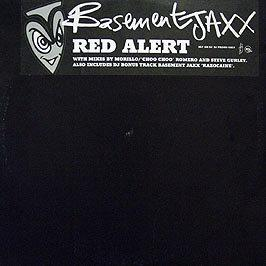 Basement Jaxx - Red Alert / Razocaine