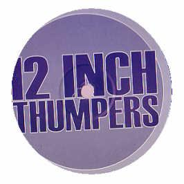 12 Inch Thumpers - The Tumbler (Remixes)