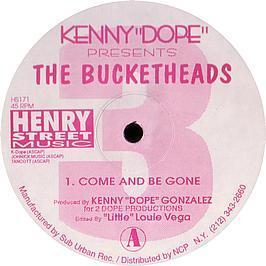 Bucketheads - The Bomb (Remix) / Come And Be Gone