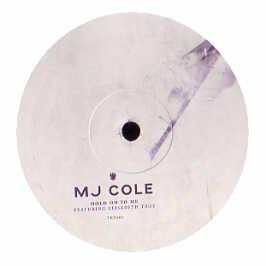 Mj Cole - Hold On To Me