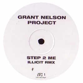 Grant Nelson Project - Step 2 Me (Remix)