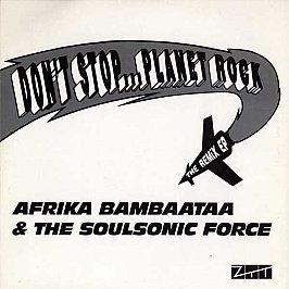 Afrika Bambaataa & Soul Sonic Force - Dont Stop...Planet Rock The Remix EP