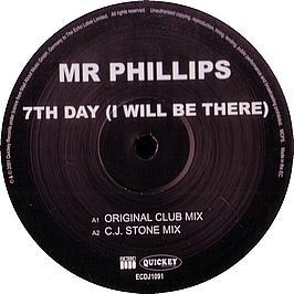 Mr Phillips - 7th Day (I Will Be There)