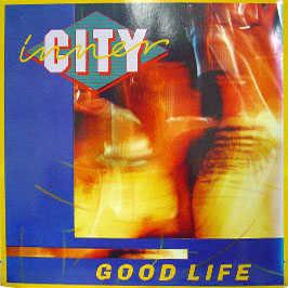 Inner City - Good Life (Picture Cover)