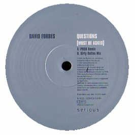 David Forbes - Questions (Must Be Asked) (Rmxs Pt. 2)