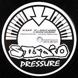 Studio Pressure - Jump / Don't Worry