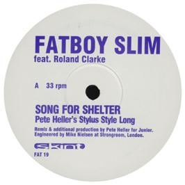 Fatboy Slim - Song For Shelter (Remixes)