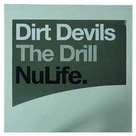 Dirt Devils - The Drill
