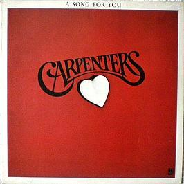 Carpenters - A Song For You