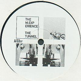 The M. Experience - The Tunnel