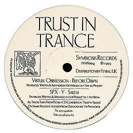 Virtual Obsession / Sfx - Trust In Trance