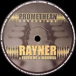 Rayner - Touch Me / Maximus