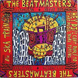 The Beatmasters Featuring Betty Boo - Hey DJ