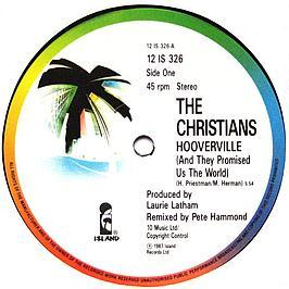 The Christians - Hooverville (And They Promised Us The World)