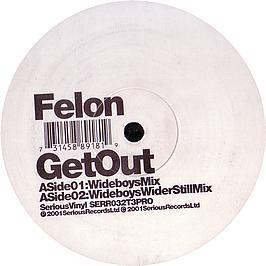 Felon - Get Out