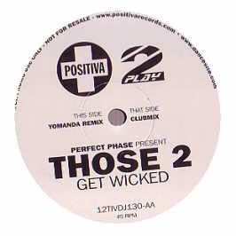 Those 2 - Get Wicked