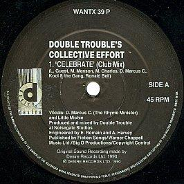 Double Trouble's Collective Effort - Rave & Celebrate