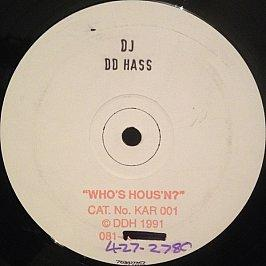D D Hass - Who's Hous'N?