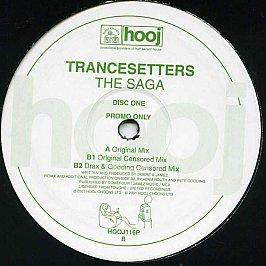 Trancesetters - The Saga (Disc One)