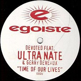 Devoted Feat. Ultra Nate & Gerry Deveaux - Time Of Our Lives