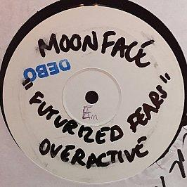 Moonface - Futurized Fears / Overactive