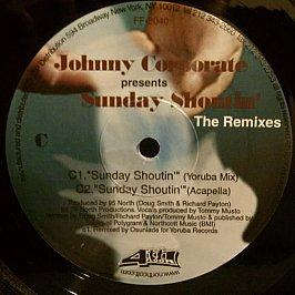 Johnny Corporate - Sunday Shoutin' (The Remixes)