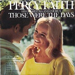 Percy Faith, His Orchestra And Chorus - Those Were The Days