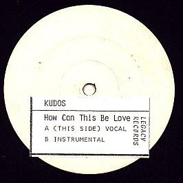 Kudos - How Can This Be Love