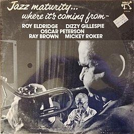 Dizzy Gillespie & Roy Eldridge - Jazz Maturity... Where It's Coming From