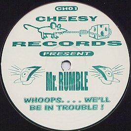 Mr. Rumble - Whoops.... We'll Be In Trouble !