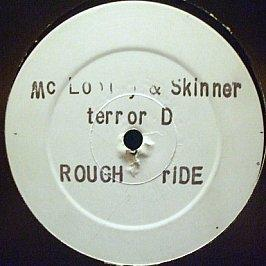 MC Looney & Terror D & Skinner - Rough Ride