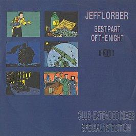 Jeff Lorber - Best Part Of The Night (Club-Extended Mixes)