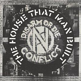 Conflict - The House That Man Built