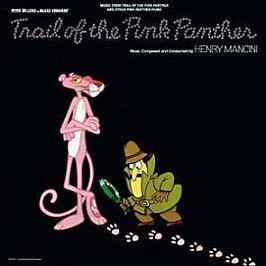 Henry Mancini - Music From Trail Of The Pink Panther And Other Pink Panther Films