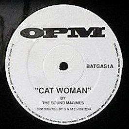 The Sound Marines - Catwoman / Another Sniff Of Batgas