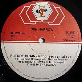 Den Harrow - Future Brain (Authorized Remix)
