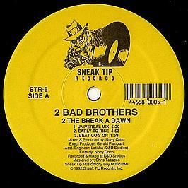 2 Bad Brothers - 2 The Break A Dawn