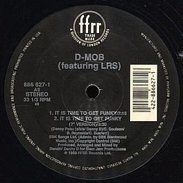 D-Mob Featuring Lrs & D.C.Sarome - It Is Time To Get Funky