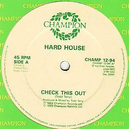 Hard House - Check This Out / 11.55