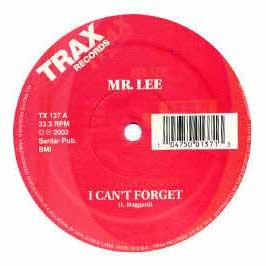 Mr Lee - I Can't Forget