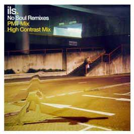 ILS - No Soul (Remixes)