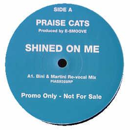 Praise Cats Feat. Andrea Love - Shined On Me (Remixes)