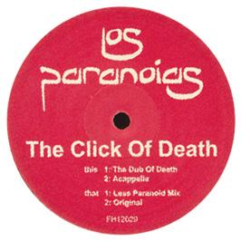 Los Paranoids - The Click Of Death