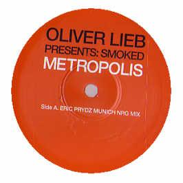 Oliver Lieb Presents Smoked - Metroplis 2003