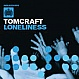 TOMCRAFT - LONELINESS - DATA - VINYL RECORD - MR101165