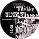 REMAKE - BLADERUNNER (1996 REMIX) - LOADED - VINYL RECORD - MR10351