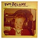 TIM DELUXE - LESS TALK MORE ACTION - UNDERWATER - VINYL RECORD - MR103644