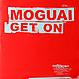 MOGUAI - GET ON - HOPE  - VINYL RECORD - MR103938